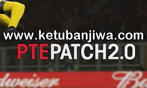 PES 2019 PTE Patch 2.0 AIO Single Link Ketuban Jiwa