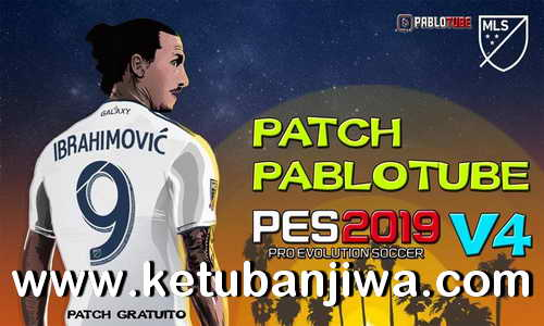 PES 2019 Pablotube Patch v4 AIO For PC Ketuban Jiwa