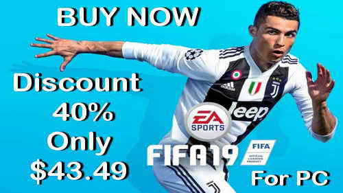 FIFA 19 Discount Price -40% For PC Ketuban Jiwa