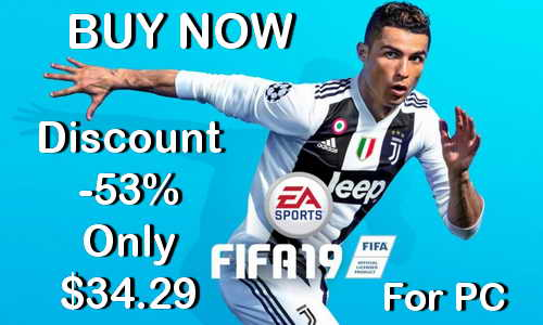 FIFA 19 Discount Price -53% For PC Ketuban Jiwa