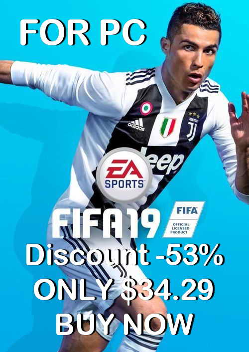 FIFA 19 PC Discount Price -53% Ketuban Jiwa