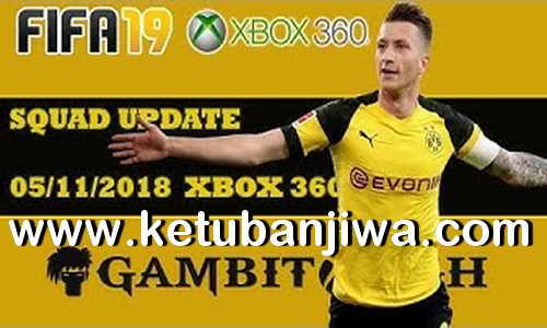 FIFA 19 Squad Update 05 November 2018 For XBOX 360 by Gambit Ketuban Jiwa