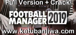 Football Manager 2019 Full Version + Crack Single Link