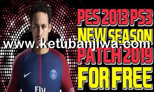PES 2013 PS3 New Season Patch 2019 by Minosta4u Ketuban Jiwa