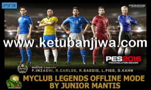 PES 2016 PS3 MyClub Legends Offline Mode by Junior Mantis Ketuban Jiwa