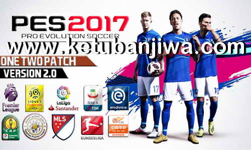 PES 2017 One Two Patch v2 AIO Season 2019 For PC Ketuban Jiwa