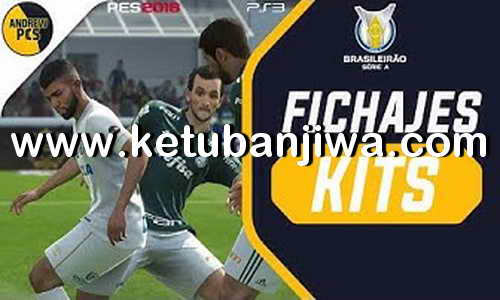 PES 2018 Brasileiro Update Season 2019 For PS3 OFW BLES + BLUS Ketuban Jiwa