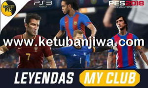 PES 2018 MyClub Legends Offline For PS3 BLES + BLUS by Junior Mantis Ketuban Jiwa