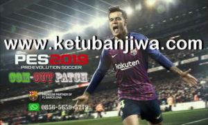 PES 2018 PS3 BLES CFW2OFW COM OUT Patch Season 2019 Ketuban Jiwa
