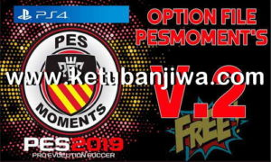 PES 2019 Option File v2 AIO For PS4 by PESMoments Ketuban Jiwa