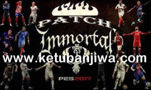 PES 2017 Immortal Patch v2.2 Update Season 2019 Ketuban Jiwa