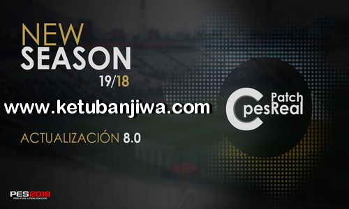 PES 2018 C-PesReal Patch 8.0 AIO Season 2019 For XBOX 360 Ketuban Jiwa