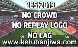 PES 2019 New Graphic Mod For PC by Play-4u Ketuban Jiwa