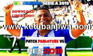 PES 2019 Pablotube Patch v6 Update 1 For PC Ketuban Jiwa