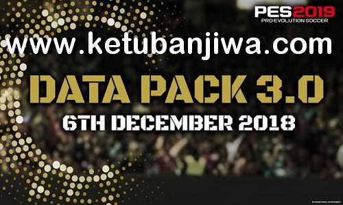 PES 2019 Patch 1.03 Fix For CPY Crack DLC 3.0 Ketuban Jiwa
