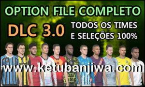 PES 2019 Pes Vício BR Option File DLC 3.0 AIO For PS4 Ketuban Jiwa