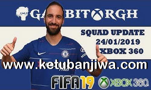 FIFA 19 Squad Update 24 January 2019 For XBOX 360 by Gambit Ketuban Jiwa