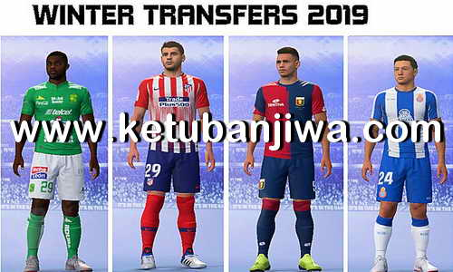 FIFA 19 Squad Update Winter Transfer 28 January 2019 For Original + CPY Crack Version by IMS Ketuban Jiwa