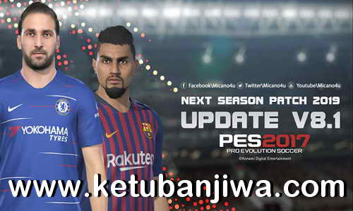PES 2017 Next Season Patch 2019 Update v8.1 by Micano4u Ketuban Jiwa
