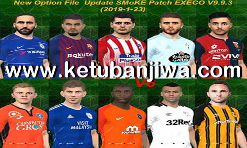 PES 2017 Option File v6 Update 23 January 2019 For SMoKE EXECO 9.9.3 by EsLam Ketuban Jiwa