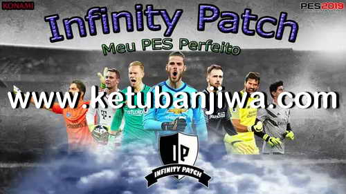 PES 2018 Infinity Patch AIO + New Update Season 2019 For XBOX 360 Ketuban Jiwa