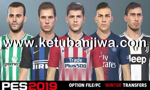 PES 2019 Option File Winter Transfers 30 January 2019 by Micano4u Ketuban Jiwa