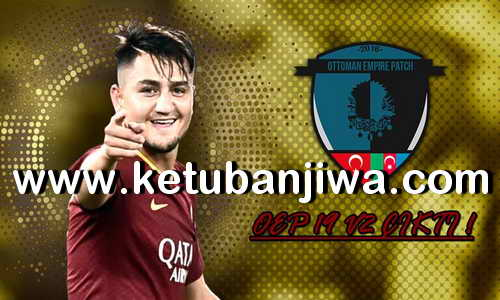 PES 2019 Ottoman Empire Patch v2 AIO Ketuban Jiwa