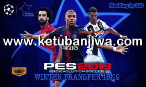 PES 2013 PS3 ZiO Patch Full Winter Transfer Season 2019 Ketuban jiwa