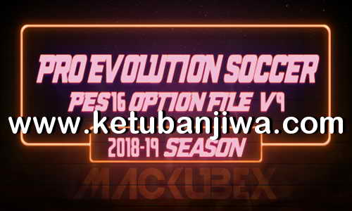 PES 2016 Option File v9 Full Winter Transfer 2019 For PTE Patch by Mackubex Ketuban Jiwa