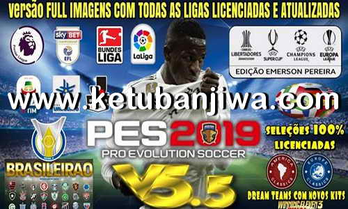 PES 2019 Emerson Pereira Option File v5.5 DLC 4.0 For PS4 Ketuban Jiwa