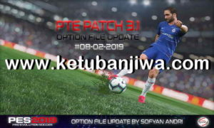 PES 2019 Option File DLC 4.0 Updae 08 February 2019 For PTE Patch v3.1 by Sofyan Andri Ktuban Jiwa