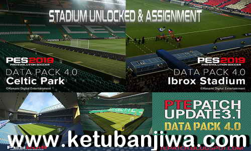 PES 2019 Stadium Unlocked + Assigment DLC 4.0 For PTE Patch by Sofyan Andri Ketuban Jiwa