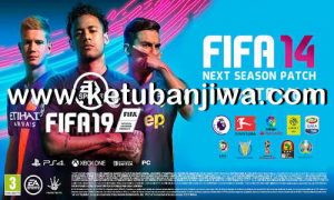 FIFA 14 Next Season Patch 2019 Update v6.0 by Micano4u Ketuban Jiwa