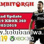 FIFA 19 XBOX360 Squad Update 14/03/2019