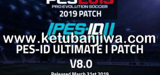 PES 2013 PES-ID Ultimate Immortal Patch 8.0 AIO Season 2019