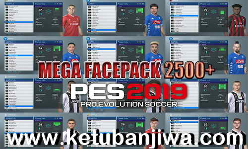 PES 2019 Mega Facepack 2500 Faces Single Link by Daguelz Ketuban Jiwa