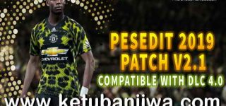 PES 2019 PESEdit Patch 2.1 Update DLC 4.0