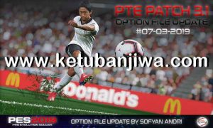 PES 2019 PTE Patch v3.1 Option File 07 March 2019 by Sofyan Andri Ketuban Jiwa