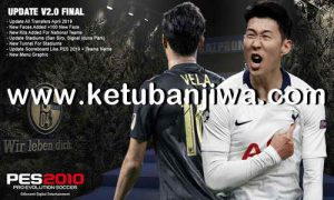 PES 2010 Next Season Patch 2019 Update v2.0 Final by Micano4u Ketuban Jiwa