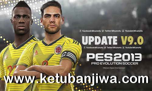 PES 2013 Next Season Patch 2019 Update v9.0 Final by Micano4u Ketuban Jiwa