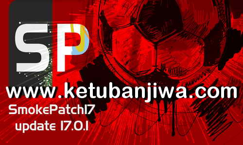 PES 2017 SMoKE Patch 17.0.0 + 17.0.1 Update Season 2019 Ketuban Jiwa