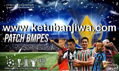 PES 2019 BMPES Patch 4.0 AIO Compatible DLC 5.0 For PC Ketuban Jiwa