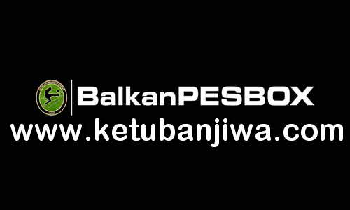 PES 2019 Balkan PESBox BPB Patch v3.0 + v3.1 DLC v5.01 For PC Ketuban Jiwa