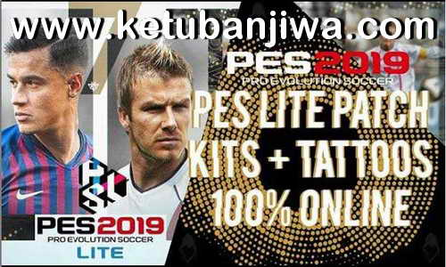 PES 2019 Lite Patch v3 Online Mode Ketuban Jiwa