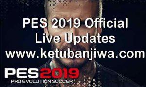 PES 2019 Official Live Update 04 April 2019 Ketuban Jiwa
