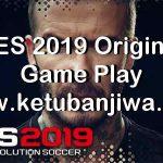 PES 2019 Original GamePlay
