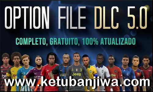PES 2019 PesVícioBR Option File DLC 5.0 AIO For PS4 Ketuban Jiwa