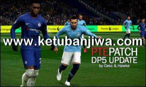 PES 2019 Unofficial PTE Patch Update DLC 5.0 by Cesc & Hawke Ketuban Jiwa
