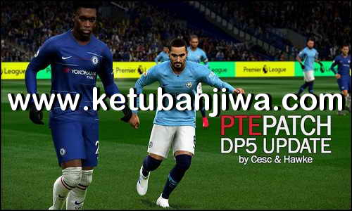 PES 2019 Unofficial PTE Patch Update DLC 5.0 by Cesc & Hawke Ketuban Jiwa