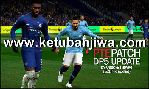 PES 2019 Unofficial PTE Patch Update DLC 5.01 by Cesc & Hawk Keuban Jiwa